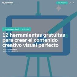 12 herramientas gratuitas para crear el contenido creativo visual perfecto
