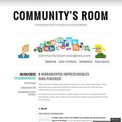 8 Herramientas Imprescindibles para Pinterest « Community's Room