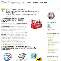 Las 25 Herramientas imprescindibles de un Community Manager