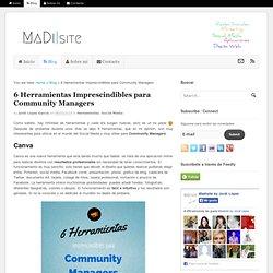 6 Herramientas Imprescindibles para Community Managers