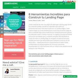 8 Herramientas Increíbles para Construir tu Landing Page