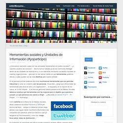 Herramientas sociales y Unidades de Información (#yoparticipo)