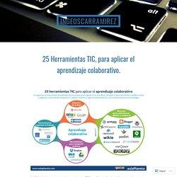 25 Herramientas TIC, para aplicar el aprendizaje colaborativo.