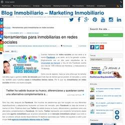 Herramientas para inmobiliarias en redes sociales - Blog Inmobiliario - Marketing Inmobiliario