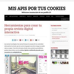 Herramientas para crear tu propia revista digital interactiva
