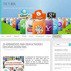 TIC y REA: 20 Herramientas para crear actividades educativas interactivas