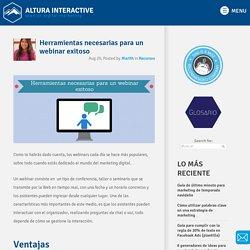 Herramientas necesarias para un webinar exitoso Altura Interactive Español