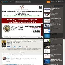 H chero - herramientas y portales digitales para la investigación cie…