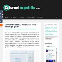 Cinco herramientas online para crear 'mockups' gratis ~ IsraelCapetillo.com - Un blog de tecnología, noticias geek y más