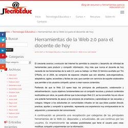 Herramientas de la Web 2.0 para el docente de hoy - jtecnoeduc