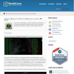 Herramientas libres anti-malware y anti-rootkit