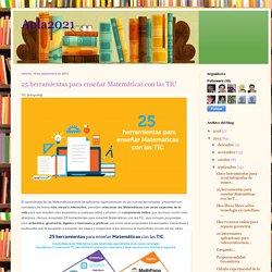 Aula2021: 25 herramientas para enseñar Matemáticas con las TIC