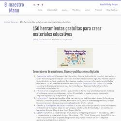 150 herramientas gratuitas para crear materiales educativos