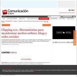 Clipping 2.0.: Herramientas para monitorizar medios onlines, blogs y redes sociales
