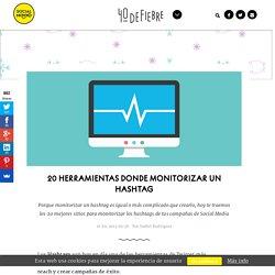 20 herramientas donde monitorizar un hashtag