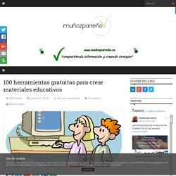 100 herramientas gratuitas para crear materiales educativos - Muñozparreño