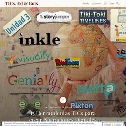 13 Herramientas TICs para crear Narraciones Digitales – TICs, Ed & Bots