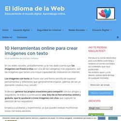 10 Herramientas online para crear imágenes con texto
