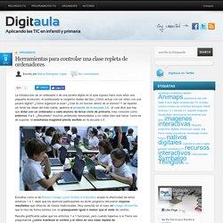 Herramientas para controlar un aula digital con un ordenador por cada alumno | Digitaula