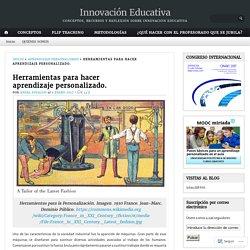 Herramientas para hacer aprendizaje personalizado. – Innovación Educativa