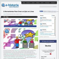 5 Herramientas Para Crear un Quiz en Línea- Un portal de historia y TIC