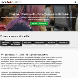 Eduteka - Herramientas: Presentadores multimedia >