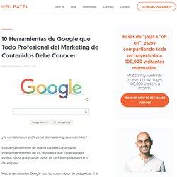 10 Herramientas de Google que Todo Profesional del Marketing de Contenidos Debe Conocer