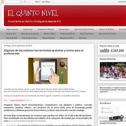 EL QUINTO NIVEL: Algunas de las mejores herramientas gratuitas y online para el profesorado