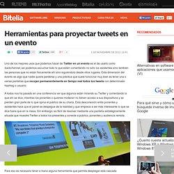 Herramientas para proyectar tweets en un evento