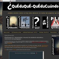 #TuitOrienta (21): Herramientas y recursos de orientación educativa e intervención psicopedagógica