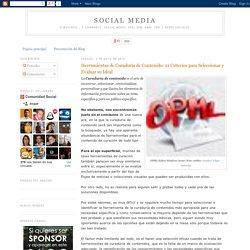 Social Media: Herramientas de Curaduría de Contenido: 21 Criterios para Seleccionar y Evaluar su Ideal