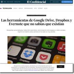 Google: Las herramientas de Google Drive, Dropbox y Evernote que no sabías que existían. Noticias de Tecnología