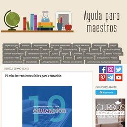 19 mini herramientas útiles para educación