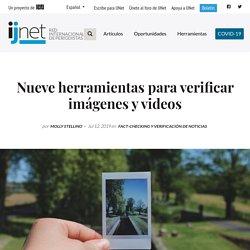 Nueve herramientas para verificar imágenes y videos