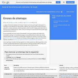 Errores de sitemaps - Ayuda de Herramientas para webmasters de Google