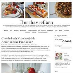 Herrhavreflarn - Choklad och Nutella-fyllda Amerikanska Pannkakor.