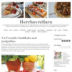Herrhavreflarn - Vit Crumble-kladdkaka med jordgubbar.