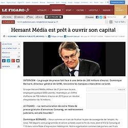 Médias & Publicité : Hersant Média est prêt à ouvrir son capital