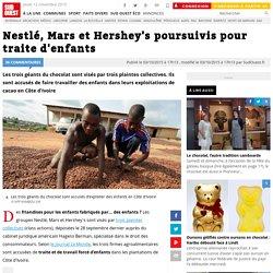 Nestlé, Mars et Hershey's poursuivis pour traite d'enfants