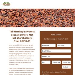 Tell Hershey's: Protect Cocoa Farmers, Not Just Shareholders, from COVID-19