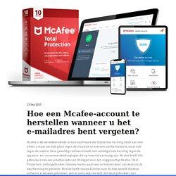 Hoe Mcafee-accountgegevens vergeten te herstellen?