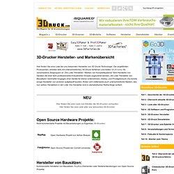 3D-Drucker Hersteller - 3Druck.com - alles über 3D-Drucker und Rapid Manufacturing