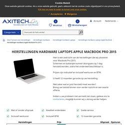 Herstellingen Hardware Apple MacBook Pro 2015
