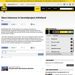 Geen interesse in herstelproject InHolland
