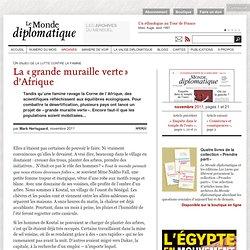 La « grande muraille verte » d'Afrique, par Mark Hertsgaard (Le Monde diplomatique, novembre 2011)