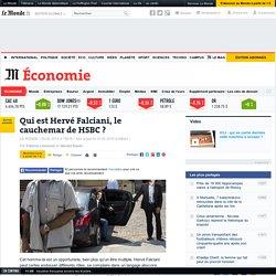 Qui est Hervé Falciani, le cauchemar de HSBC ?