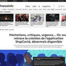Hésitations, critiques, urgence... On vous retrace la création de l'application StopCovid, désormais disponible
