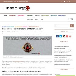 Hessonite: The Birthstone Of Month January- Hessonite.org.in