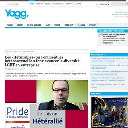 Les «Hétéralliés» ou comment les hétérosexuel.le.s font avancer la diversité LGBT en entreprise