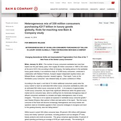 Heterogeneous mix of 330 million consumers purchasing €217 billion in luxury goods globally, finds far-reaching new Bain & Company study - Bain & Company - About